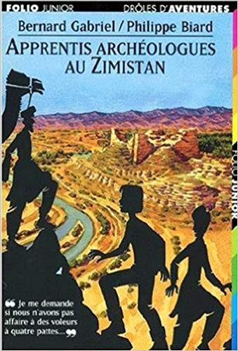 Apprentice archaeologists in Zimistan © Gallimard Jeunesse